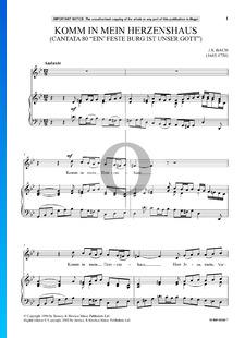 Ein feste Burg ist unser Gott, BWV 80: No 4. Komm in mein Herzenshaus