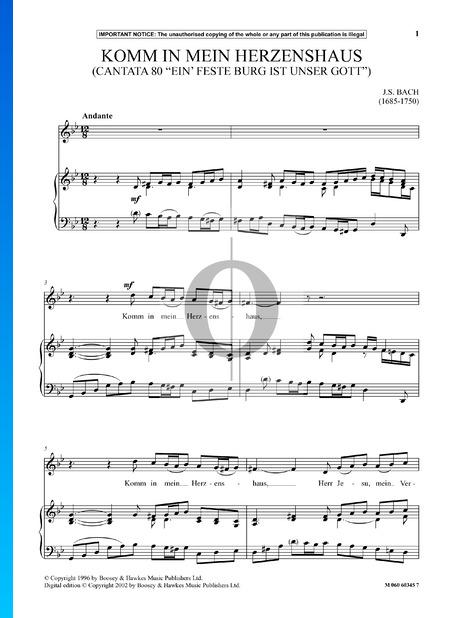 Ein feste Burg ist unser Gott, BWV 80: No 4. Komm in mein Herzenshaus Sheet Music