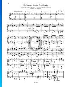 Morgo ska du fa gifte deg (Morgen darfst du sie heiraten), Op. 66 Nr. 10