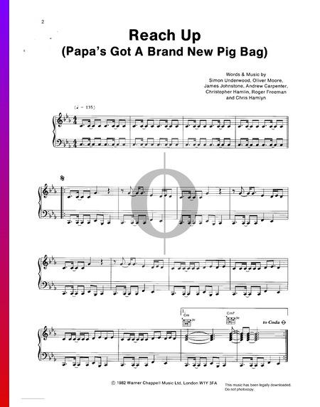 Reach Up (Papa's Got A New Pigbag) Musik-Noten