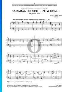 Sarabande, Scherzo & Song